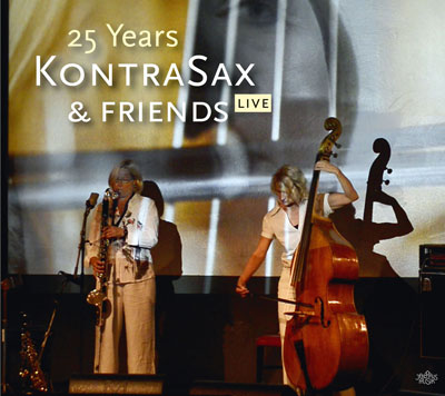 ks cd cover 25 years kontrasax and friends live